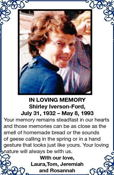 July 31, 1932  In Loving Memory Shirley Iverson-Ford