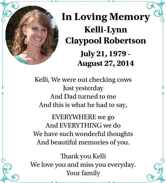 In Loving Memory  Kelli-Lynn  Claypool Robertson  July 21